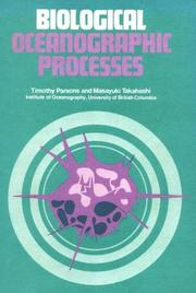 Biological oceanographic processes by Timothy Richard Parsons