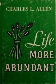 Cover of: Life more abundant