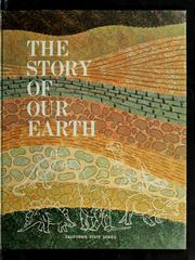 Cover of: The story of our earth | Barbara J. Collins