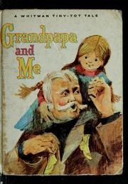 Cover of: Grandpapa and me