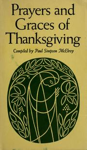 Cover of: Prayers and graces of thanksgiving. | Paul Simpson McElroy