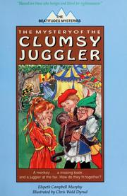 Cover of: The mystery of the clumsy juggler | Elspeth Campbell Murphy