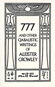 Cover of: 777 and other qabalistic writings of Aleister Crowley