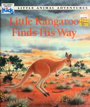Cover of: Little Kangaroo finds his way | Patricia Jensen