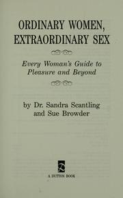 Ordinary women, extraordinary sex