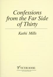 Cover of: Confessions from the far side of thirty | Kathi Mills-Macias