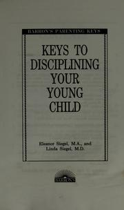 Keys to disciplining your young child