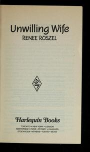 Cover of: Unwilling Wife | Renee Roszel