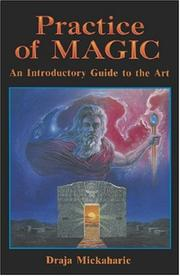 Cover of: Practice of magic | Draja Mickaharic