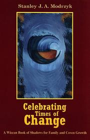 Cover of: Celebrating times of change | Stanley J. A. Modrzyk