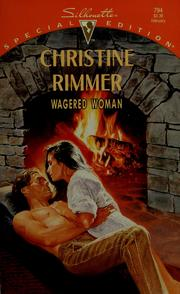 Cover of: Wagered woman | Christine Rimmer
