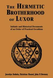 Cover of: The Hermetic Brotherhood of Luxor | [edited by] Joscelyn Godwin, Christian Chanel, John P. Deveney.
