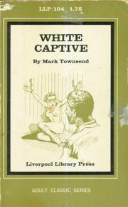White Captive by Mark Townsend