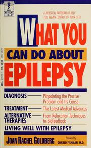 Cover of: What you can do about epilepsy | Joan Rachel Goldberg