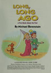 Cover of: Long, long ago | Michael Berenstain