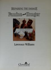 Cover of: Famine and hunger | Lawrence H. Williams