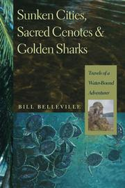 Cover of: Sunken cities, sacred cenotes & golden sharks