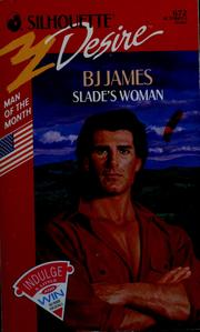 Cover of: Slade'S Woman | BJ James