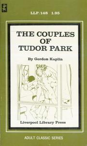 The Couples of Tudor Park by Gordon Kaplin