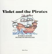 Cover of: Violet and the pirates | Marcia Leonard
