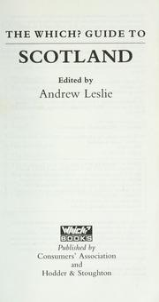 Cover of: The Which? guide to Scotland | edited by Andrew Leslie.