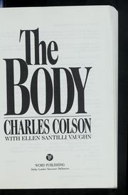 Cover of: The body | Charles W. Colson