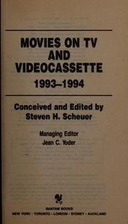 Cover of: Movies on TV and videocassette, 1993-1994 | Steven H. Scheuer
