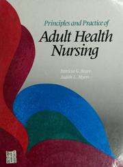 Cover of: Principles and practice of adult health nursing |