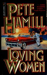 Cover of: Loving women by Pete Hamill