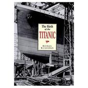Cover of: The birth of the Titanic