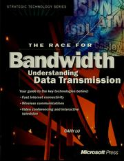 The race for bandwidth