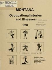 Cover of: Montana occupational injuries and illnesses 1994 | Montana. Dept. of Labor and Industry. Research and Analysis Bureau.