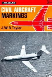 Cover of: Civil aircraft markings. | John William Ransom Taylor