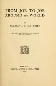 Cover of: From job to job around the world | Alfred C. B. Fletcher