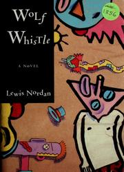 Cover of: Wolf whistle | Lewis Nordan