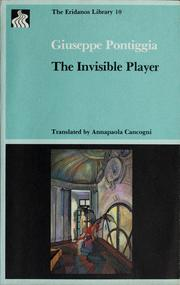 Cover of: The invisible player by Giuseppe Pontiggia