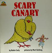 Cover of: Scary Canary | Robin Carly