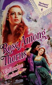 Rose Among Thorns by Catherine Archer