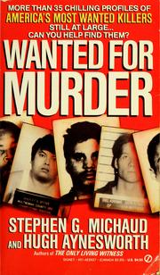 Cover of: Wanted for murder | Michaud, Stephen G.