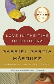 Cover of: Love in the time of cholera | Gabriel Garcia MaМЃrquez