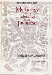 Cover of: Mythology and the Tolerance of the Javanese (Cornell Modern Indonesia Project) (Cornell Modern Indonesia Project)