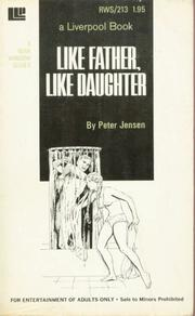 Like Father, Like daughter by Peter Jensen