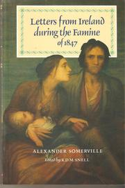 Cover of: Letters from Ireland during the Famine of 1847 | Alexander Somerville