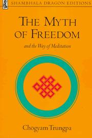 Cover of: The myth of freedom and the way of meditation