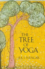 Cover of: The tree of yoga | B. K. S. Iyengar