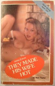 Cover of: They Made His Wife Hot