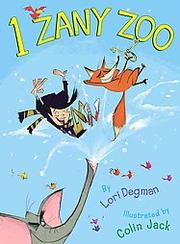 Cover of: 1 zany zoo | Lori Degman
