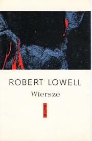Robert Lowell Wiersze Open Library