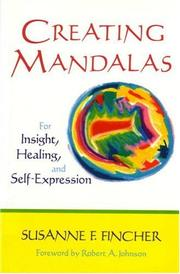 Cover of: Creating mandalas: for insight, healing, and self-expression