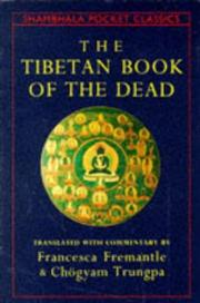 Cover of: The Tibetan Book of the Dead: The Great Liberation Through Hearing In The Bardo (Shambhala Classics)